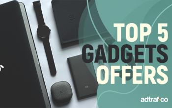 New Gadget Offers