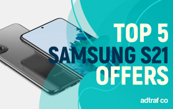 Top Samsung S21 Offers